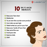 Tip to avoid breakouts