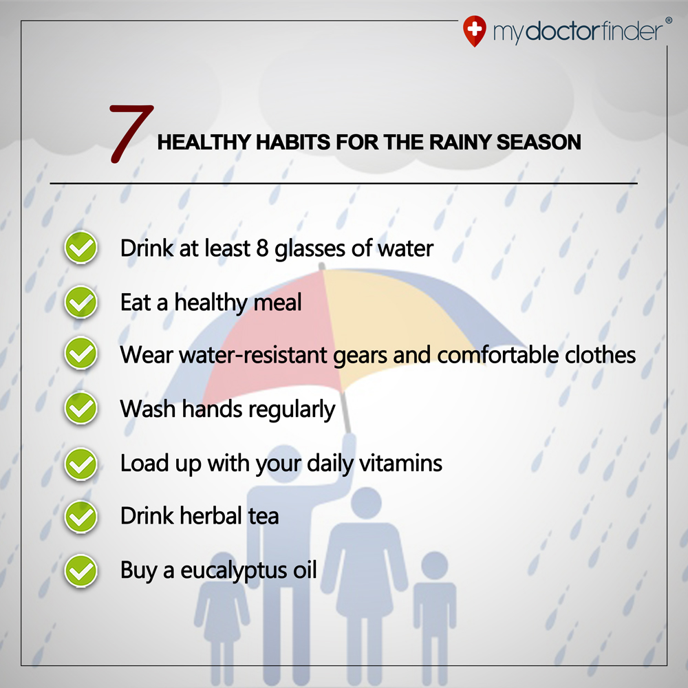 Habits for rainy season